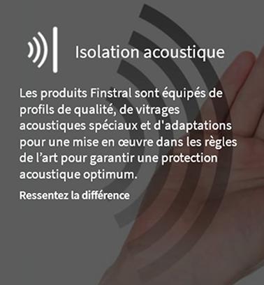 Isolation acoustique avec les produits Finstral